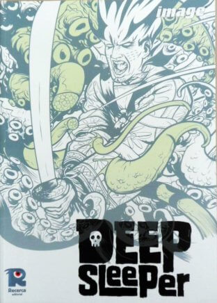 Deep sleeper - Novela Gráfica - Recerca Editorial